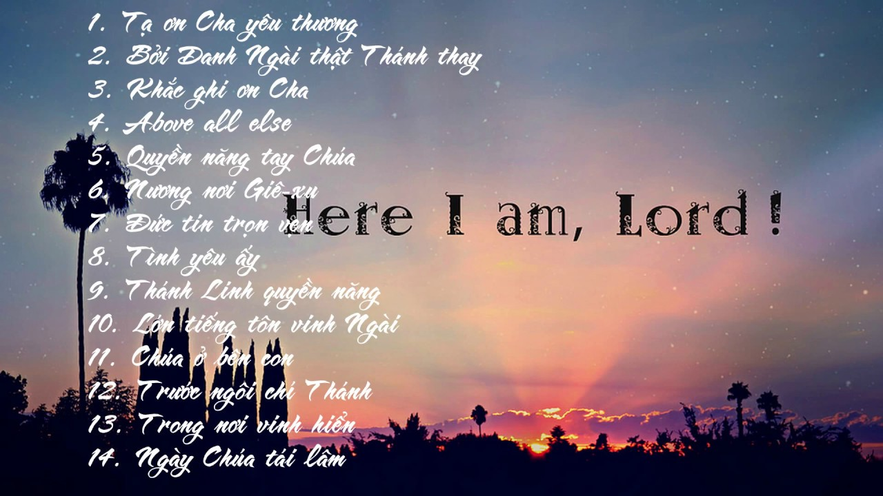 Nhạc Thánh Tin Lành – [I AM HERE] – Con ở đây bởi ân điển Chúa…