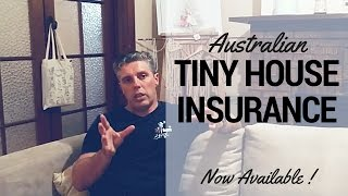 Tiny House Insurance Now Available In Australia