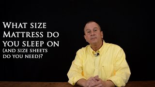 What are mattress sizes & what size sheets do I need?