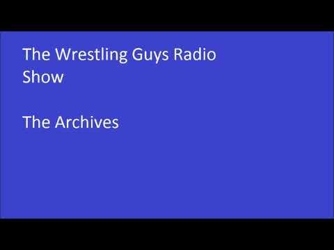 The Wrestling Guys Radio Show 07-19-00