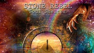 Stone Rebel - Soul Shelter (2018) [Full Album]