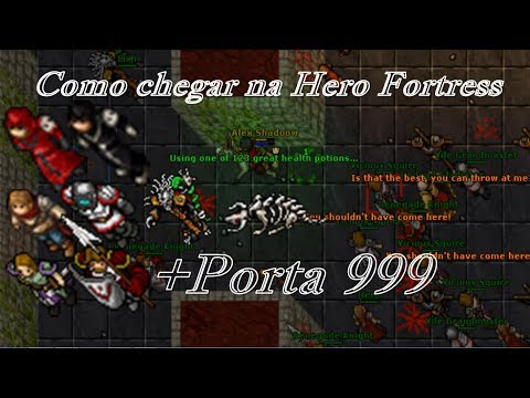 Tibia Como Chegar Na Hero Fortress Porta Lvl 999 Youtube