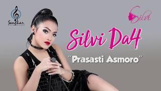 Download SILVI- PRASASTI ASMORO ( LIRIK )