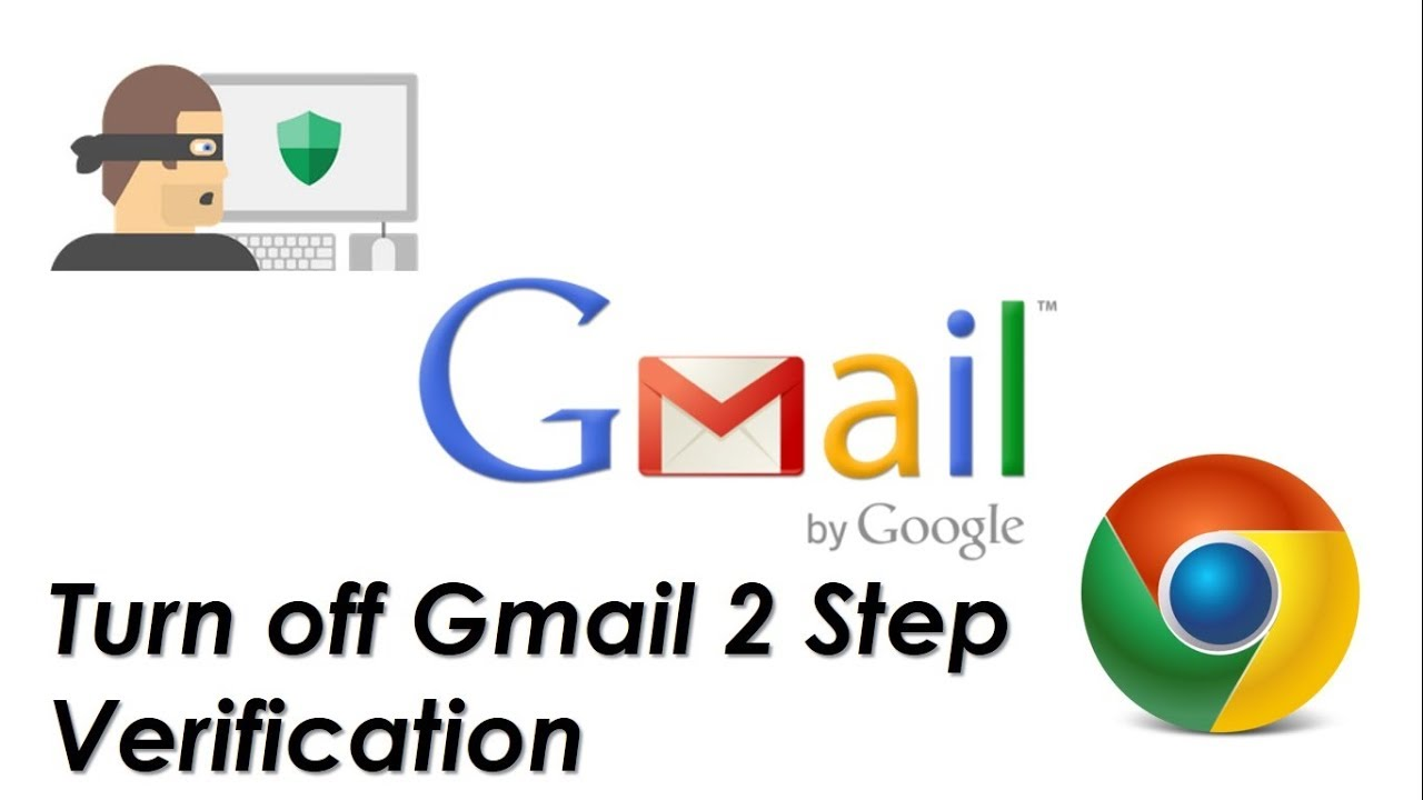 How to Disable 2 Step Verification in Gmail