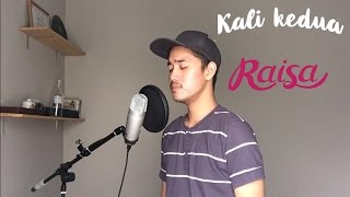 Video Kali Kedua - Raisa cover by Andre Satria download MP3, 3GP, MP4, WEBM, AVI, FLV Mei 2018