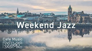 ☕️Weekend Jazz Music - Relaxing Coffee Music - Jazz Hiphop & Slow Jazz