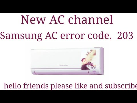 Samsung AC error code 203 - Video - ViLOOK