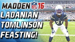 Madden 16 - HOLY SH!T! LADANIAN TOMLINSON CAN