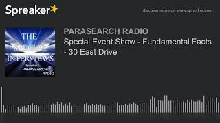 Special Event Show - Fundamental Facts - 30 East Drive