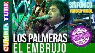 Baixar Los Palmeras - El Embrujo | Sinfónico | Audio y Video Remasterizado Full HD | Cumbia Tube