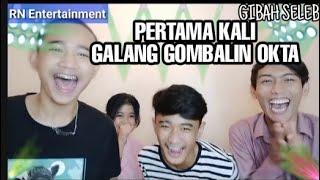 Download lagu GIBAH SELEB - Pertama kali nya Galang gombalin Okta