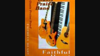 Turn your eyes upon the cross - The Oasis Praise Band