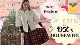 I Lived Like A 1950's Housewife For 24 Hours CHRISTMAS EDITION
