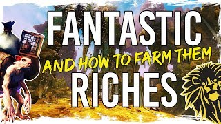 Guild Wars 2 - Fantastic Riches and How to Farm Them😜