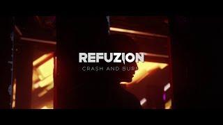 Смотреть клип Refuzion - Crash And Burn