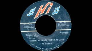Al Green - Strong As Death (Sweet As Love)