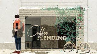 • Vietsub • Coffee Ending • TARIN