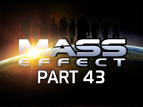 Mass Effect Gameplay Walkthrough - Part 43 Secure the Citadel Let's Play