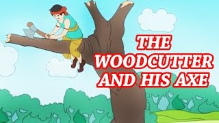 The Woodcutter and His Axe | Animated Nursery Story