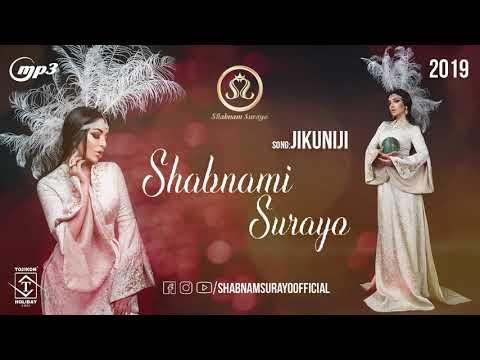 Шабнами Сурайё ва S.O.R. - ЧИКУНИЧИ 2019 _ Shabnami Surayo ft. S.O.R. - Jikuniji 2019