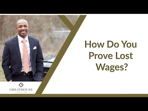 How Do You Prove Lost Wages? | Car Accident Attorney Avondale Estates | Atlanta Georgia