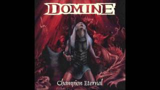 Watch Domine The Eternal Champion video
