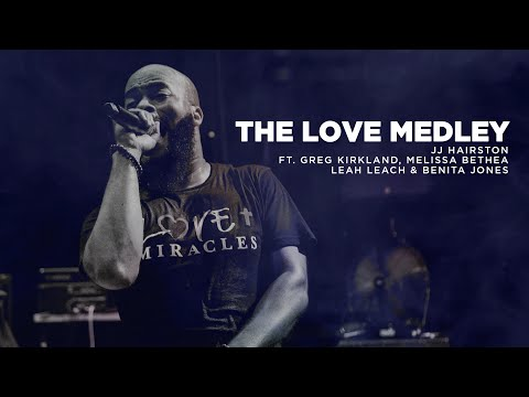 the-love-medley---jj-hairston-feat.-greg-kirkland,-melissa-bethea,-leah-leach-&-benita-jones
