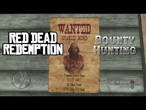 Red Dead Redemption | Stanely Mund | Bounty Hunting