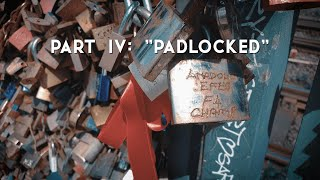 A Padlock In Cologne Part IV: Padlocked 18 Ağustos 20.00'de Yayında!