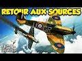 RETOUR AUX SOURCES (War Thunder)