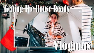 Getting The House Ready For Christmas | VLOGMAS