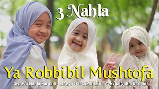 3 NAHLA - YA ROBBIBIL MUSHTOFA (COVER)