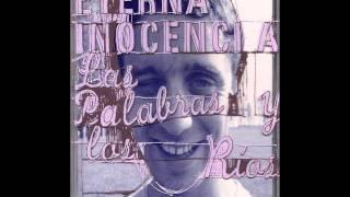 Eterna Inocencia - las palabras y los rios [MusicPack]