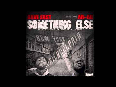 Dave East ft. Ar-Ab – 'Something Else'
