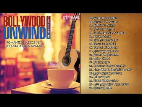 Bollywood Unwind | Arnab Chakraborty | Mohammed Irfan | Jukebox