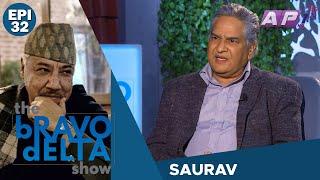 tHE bRAVO dELTA show with bHUSAN dAHAL | SAURAV | EPI 32 | AP1HD