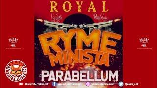 Ryme Minista - Para Bellum - August 2019