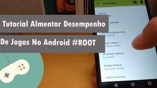 Avançado - Aumentar o Desempenho e FPS em jogos no Android - Root 2016