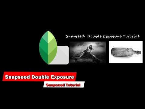Snapseed Double Exposure Tutorial - Phonegraphy Tech