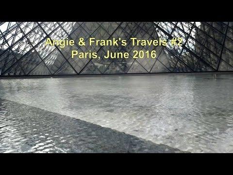 Angie & Frank's Travels #2 Paris trip 2016