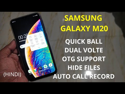 Samsung Galaxy M20 : Quick Ball, Call Record, Dual Volte, OTG Support, Hide  Files