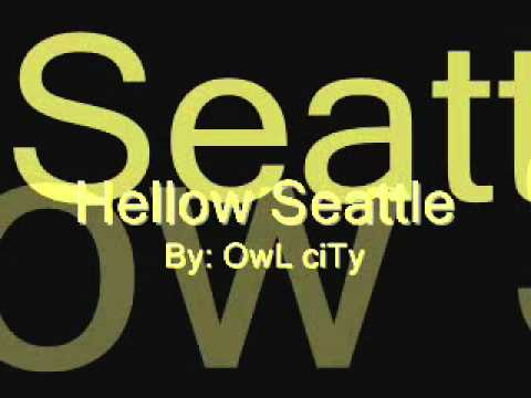 Hellow Seattle ~ Owl City ( Audio Only )