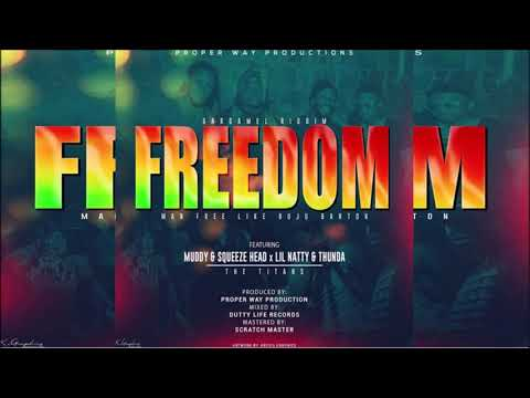 Muddy & Squeeze Head & Lil Natty & Thunda - Freedom {Soca 20