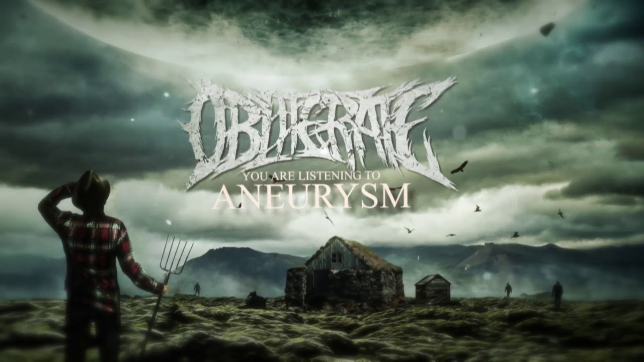Obliterate - Aneurysm ( Lyric Video )