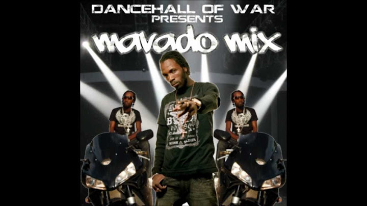 mavado mix 62 tracks