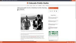 Sci-Fi Graphic Novel Addresses Police Shootings | Colorado Public Radio | R. Alan Brooks