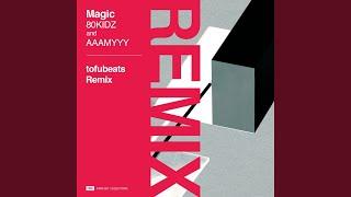 Magic (tofubeats Remix)