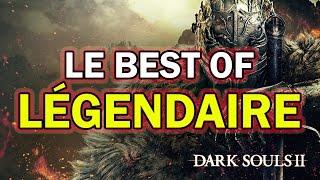 Dark Souls 2 : Le Best Of Légendaire (FR)