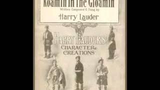 Harry Lauder - Roamin
