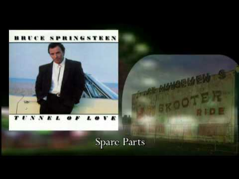 Bruce Springsteen - Spare Parts